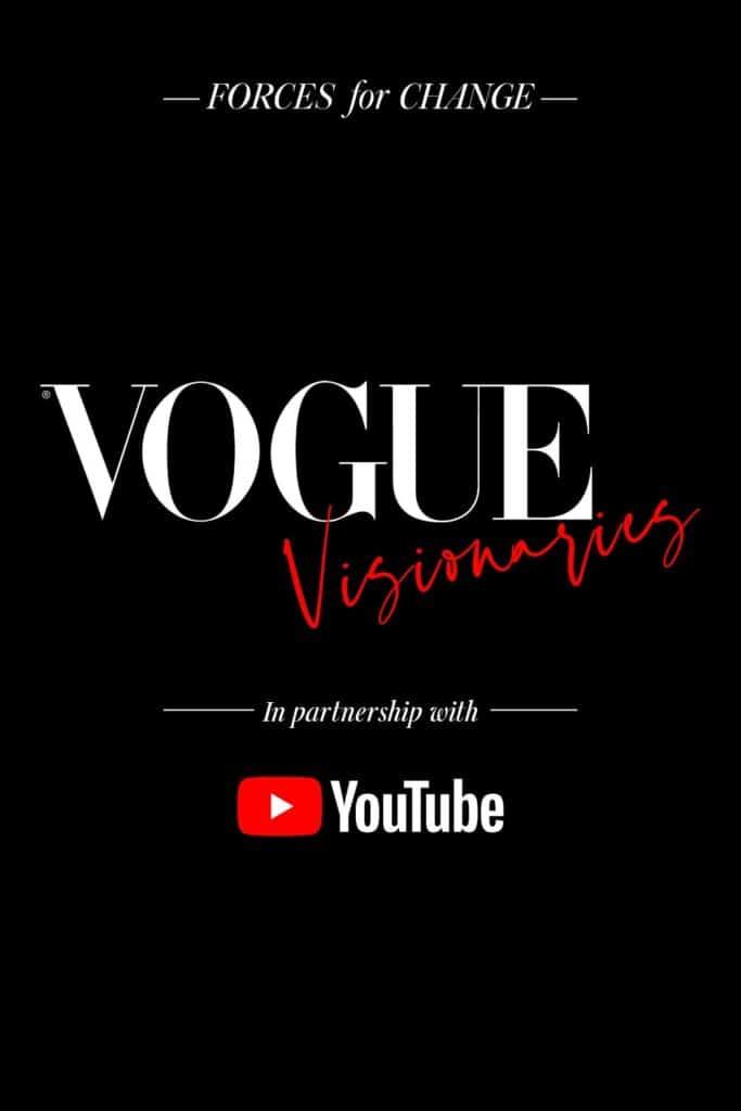 Vogue Visionaries